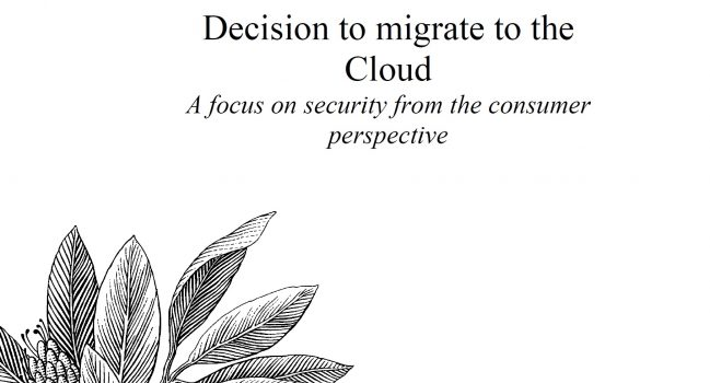 Decision to migrate to the Cloud