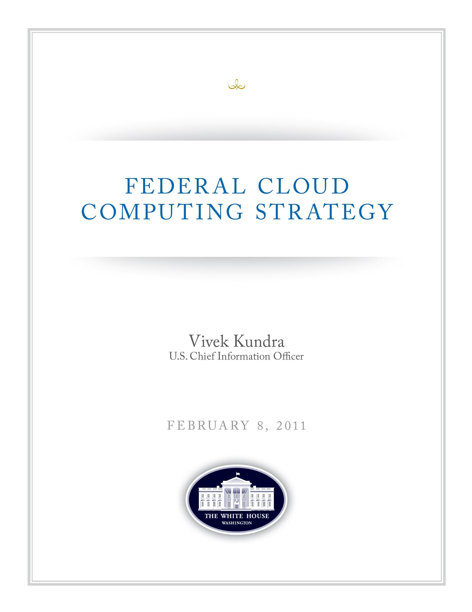 Federal Cloud Computing Strategy – CIO of USA