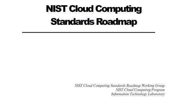 Cloud Computing Standards Roadmap – NIST