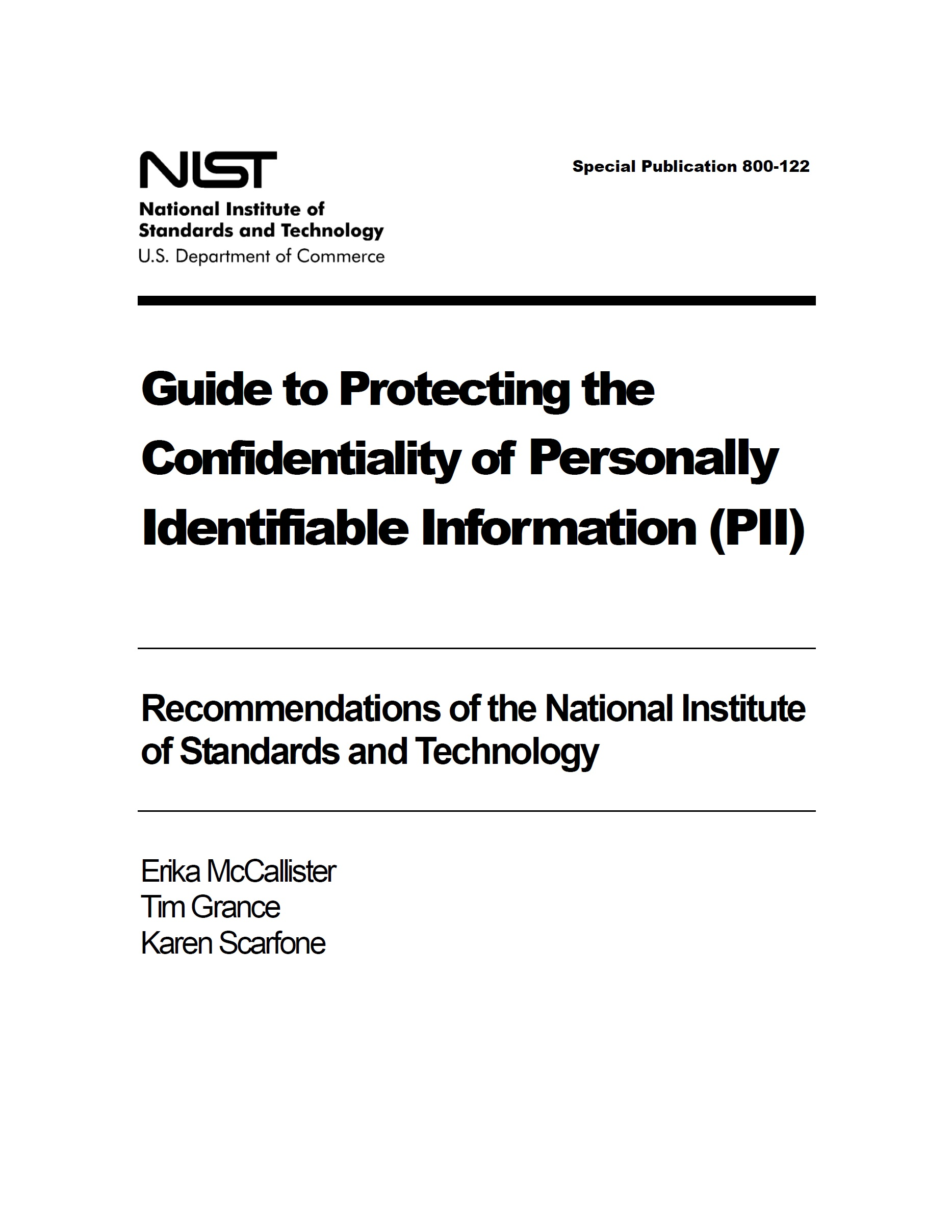 Guide to Protecting the Confidentiality of Personally Identifiable Information (PII) – NIST