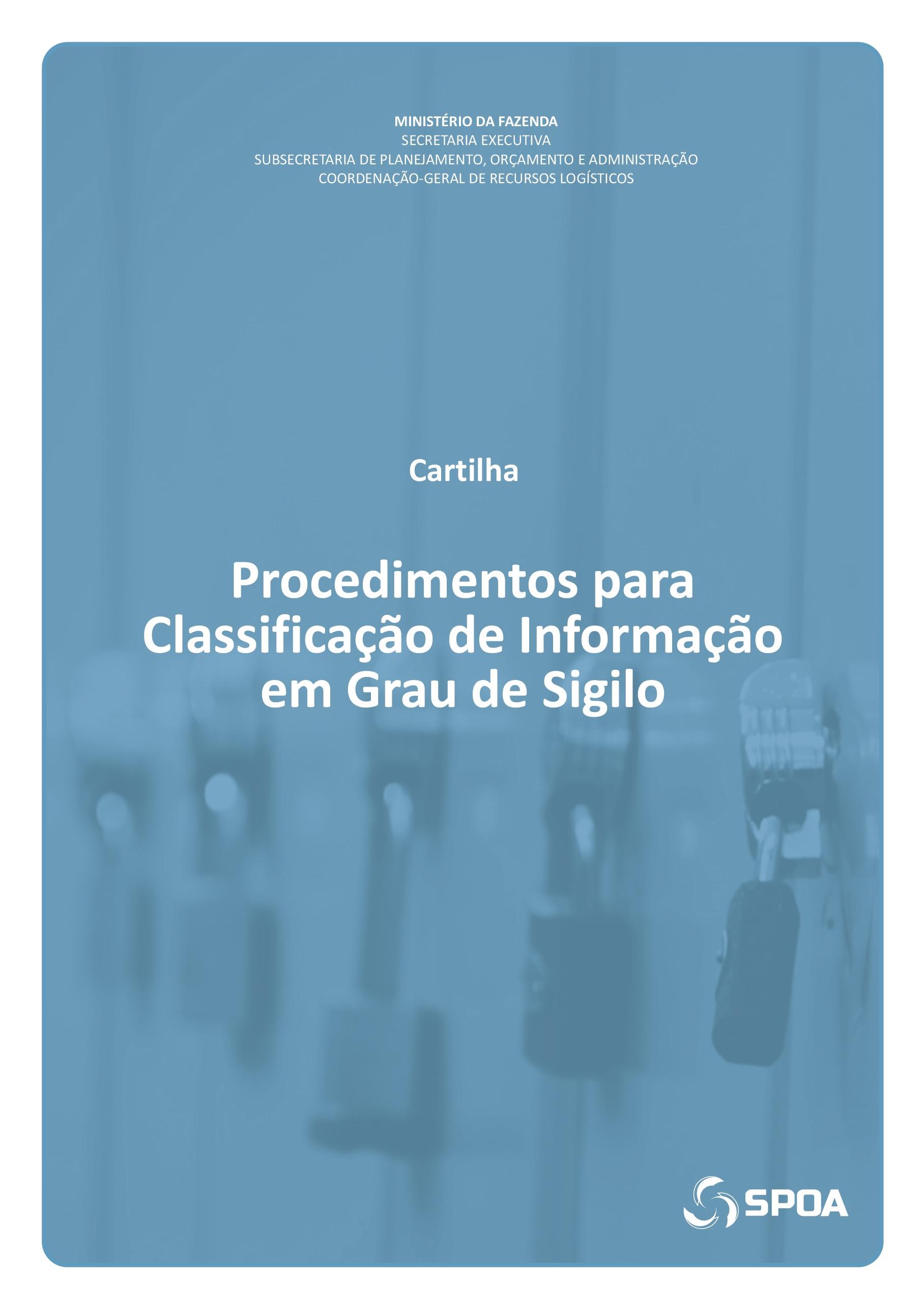Procedimentos para Classificação de Informação em Grau de Sigilo – Cartilha – MF