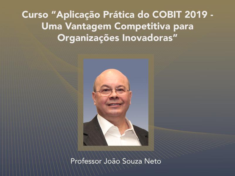 Curso: Aplicação Prática do COBIT 2019 - Uma Vantagem Competitiva para Organizações Inovadoras - Não perca!!!