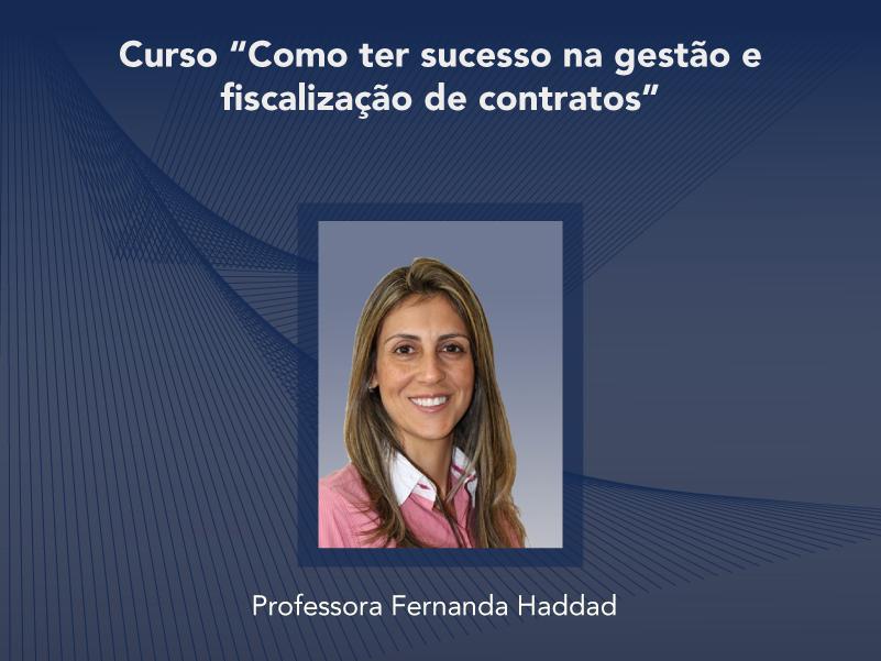 Curso: Como ter sucesso na Gestão e Fiscalização de Contratos - Não perca!!!