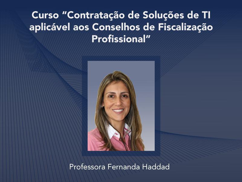 Curso: Contratação de Soluções de TI aplicável aos Conselhos de Fiscalização Profissional - Não perca!!!