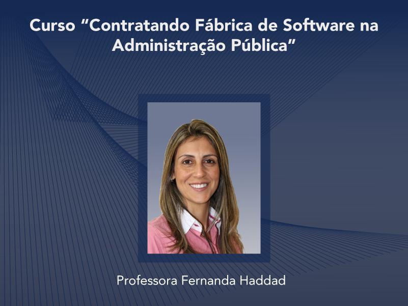Curso: Contratando Fábrica de Software na Administração Pública - Não perca!!!