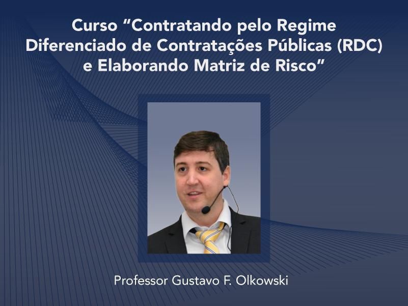 Curso: Contratando pelo Regime Diferenciado de Contratações Públicas (RDC) e Elaborando Matriz de Risco - Não perca!!!