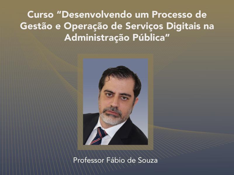 Curso: Desenvolvendo um Processo de Gestão e Operação de Serviços Digitais na Administração Pública - Não perca!!!