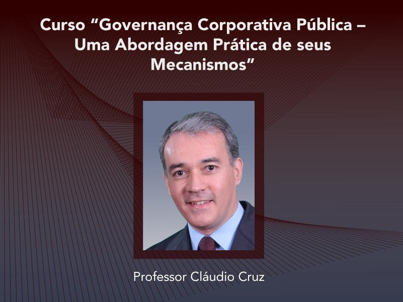 Curso: Governança Corporativa Pública - Uma Abordagem Prática de seus Mecanismos - Não perca!!!