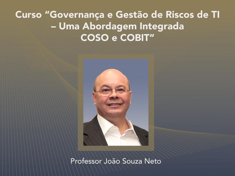 Curso: Governança e Gestão de Riscos de TI - Uma Abordagem Integrada COSO e COBIT - Não perca!!!