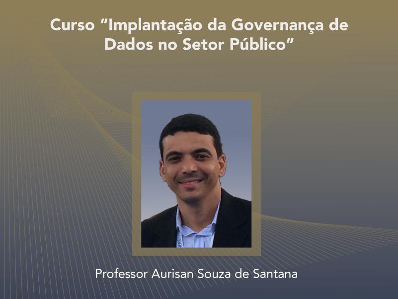 Curso: Implantação da Governança de Dados no Setor Público - Não perca!!!