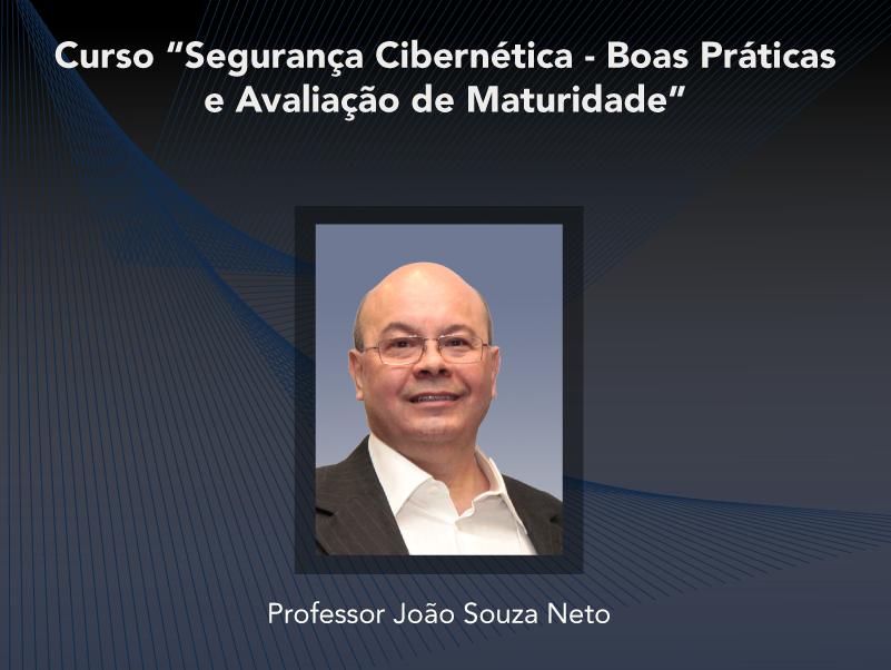 Curso: Segurança Cibernética - Boas Práticas e Avaliação de Maturidade - Não perca!!!