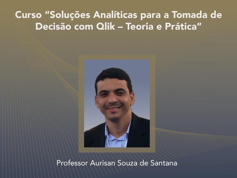 Curso: Soluções Analíticas para a Tomada de Decisão com Qlik – Teoria e Prática - Não perca!!!